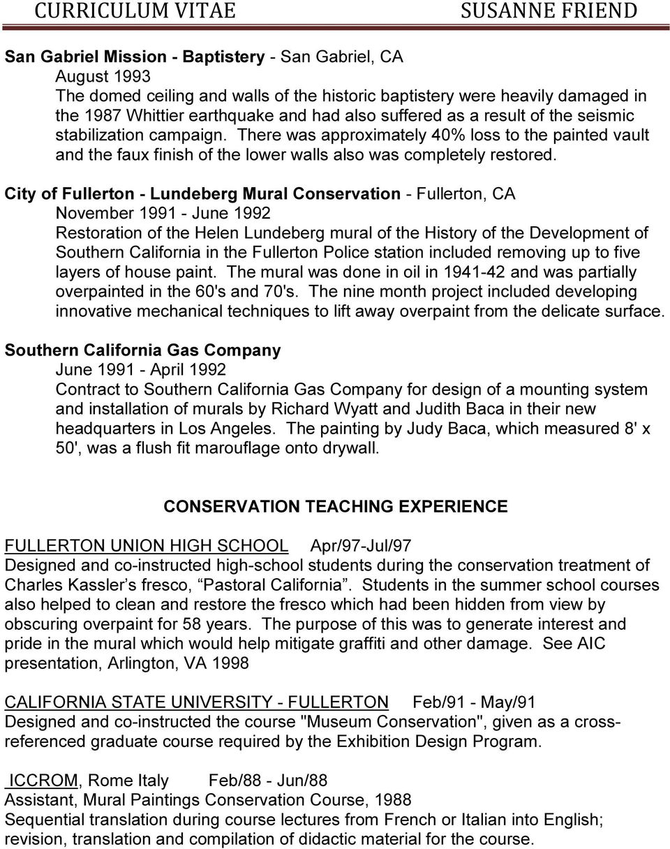 City of Fullerton - Lundeberg Mural Conservation - Fullerton, CA November 1991 - June 1992 Restoration of the Helen Lundeberg mural of the History of the Development of Southern California in the