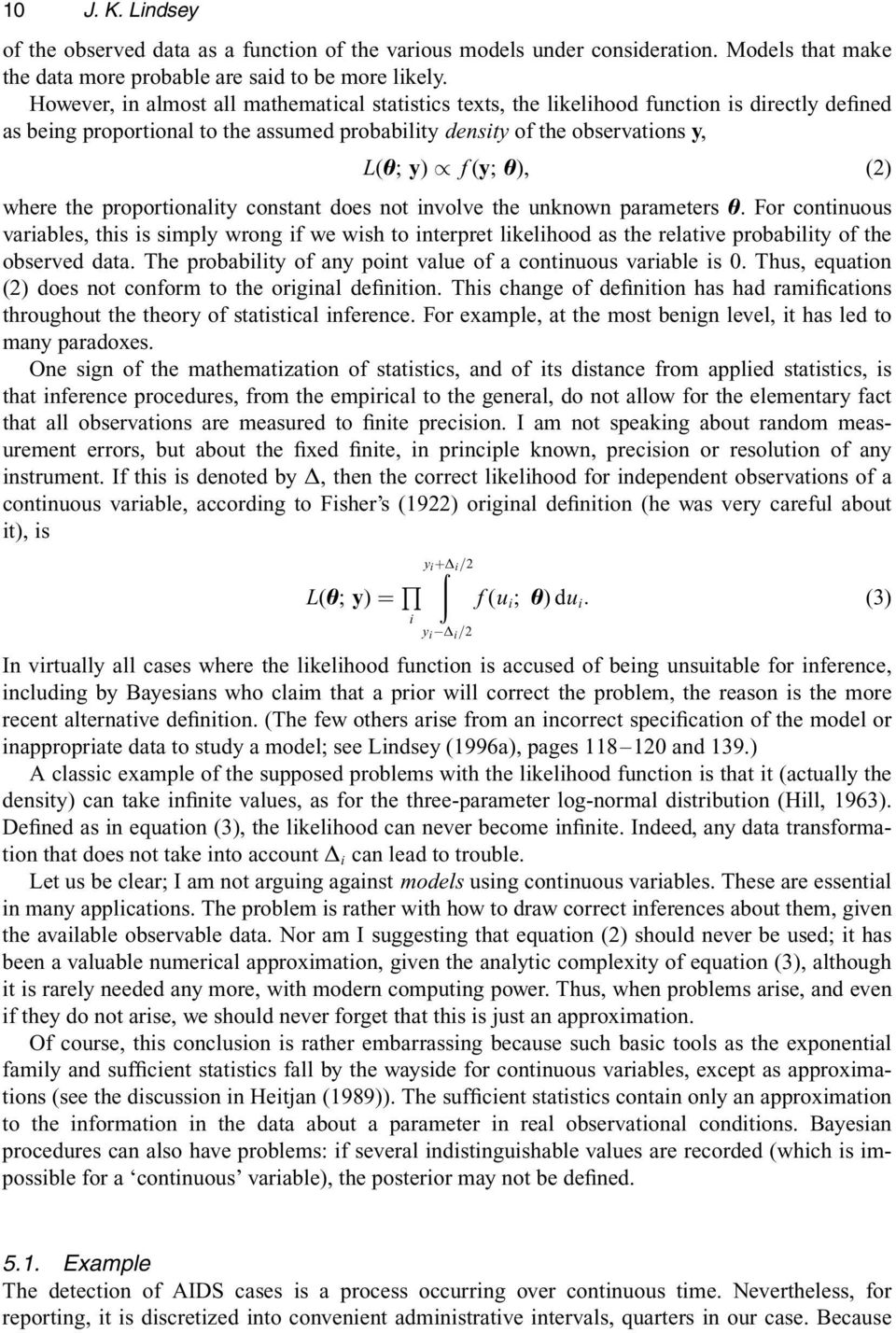 (2) where the proportionality constant does not involve the unknown parameters è.