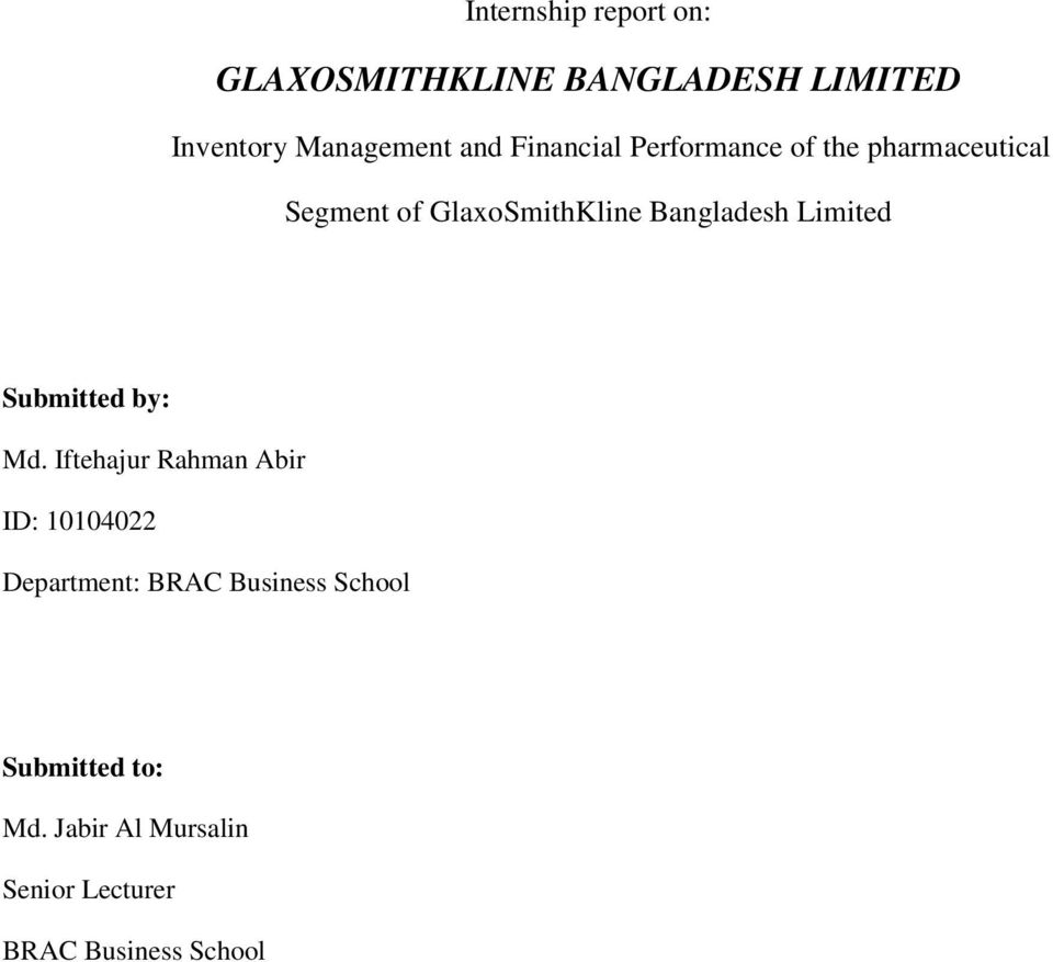 financial performance of gsk bangladesh limited Are you interested in joining an organisation that respects individuals while rewarding performance  annual reports annual  gsk annual report 2013 - financial.