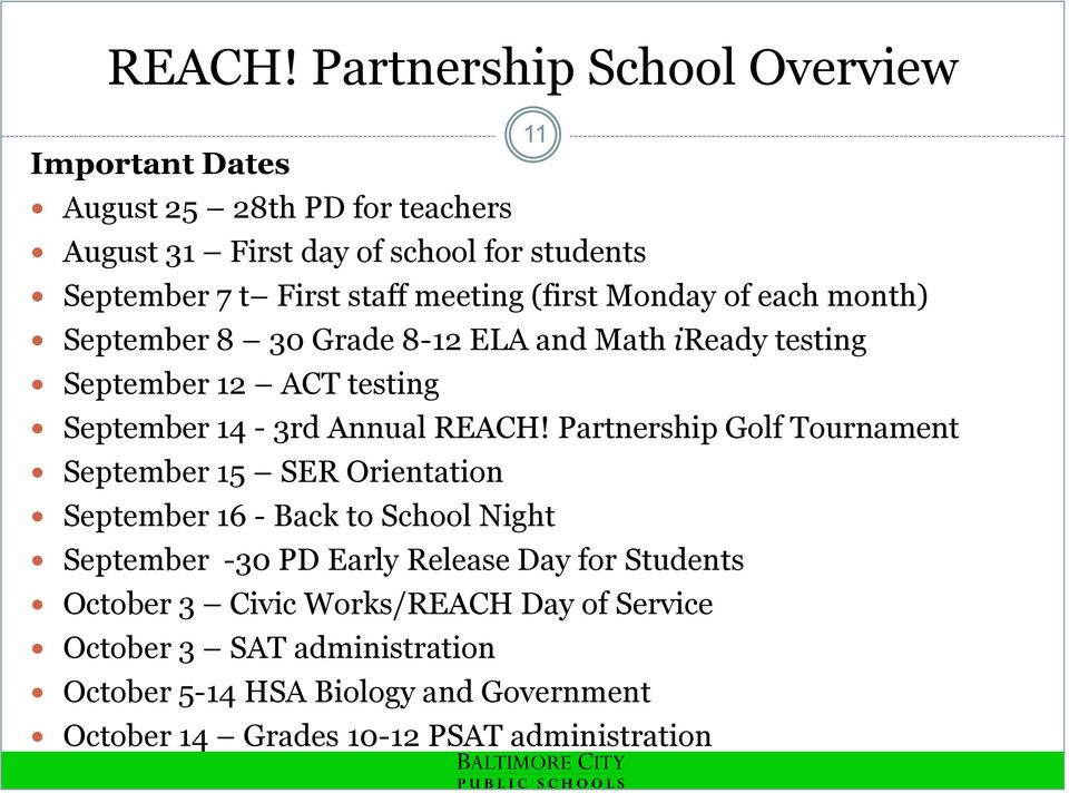 meeting (first Monday of each month) September 8 30 Grade 8-12 ELA and Math iready testing September 12 ACT testing September 14-3rd Annual