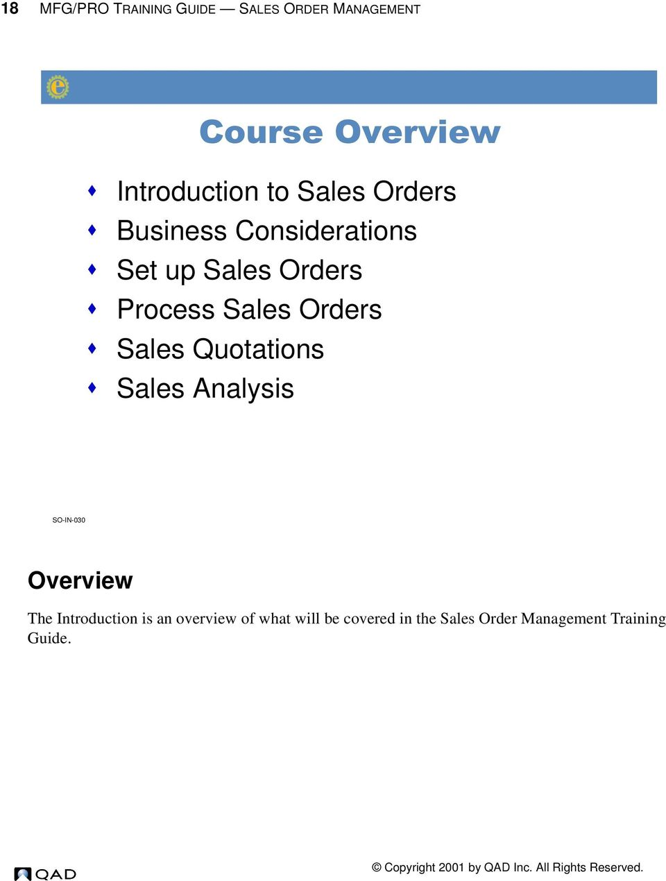 Orders s Sales Quotations s Sales Analysis SO-IN-030 Overview The Introduction