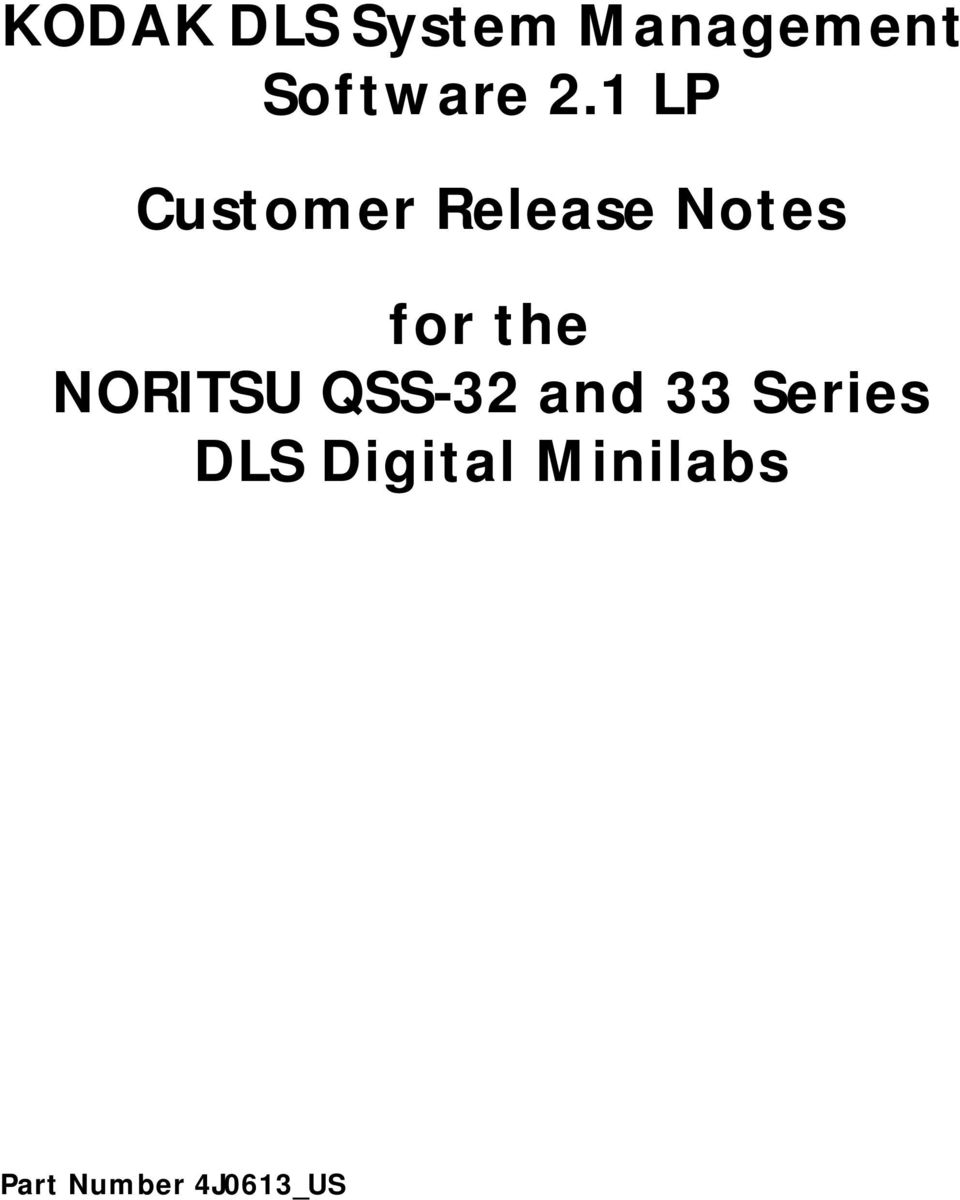 the NORITSU QSS-32 and 33 Series DLS
