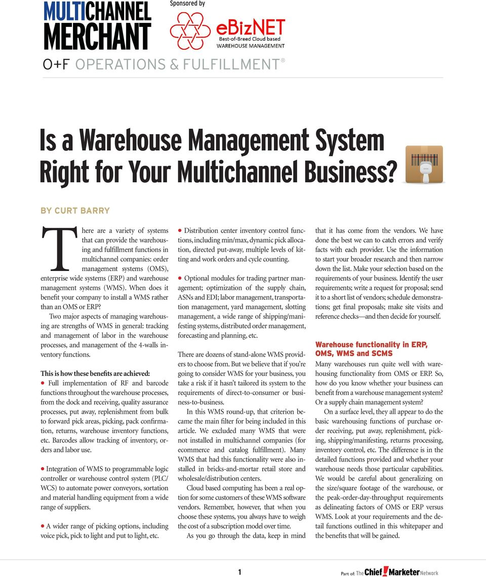 warehouse management systems (WMS). When does it benefit your company to install a WMS rather than an OMS or ERP?