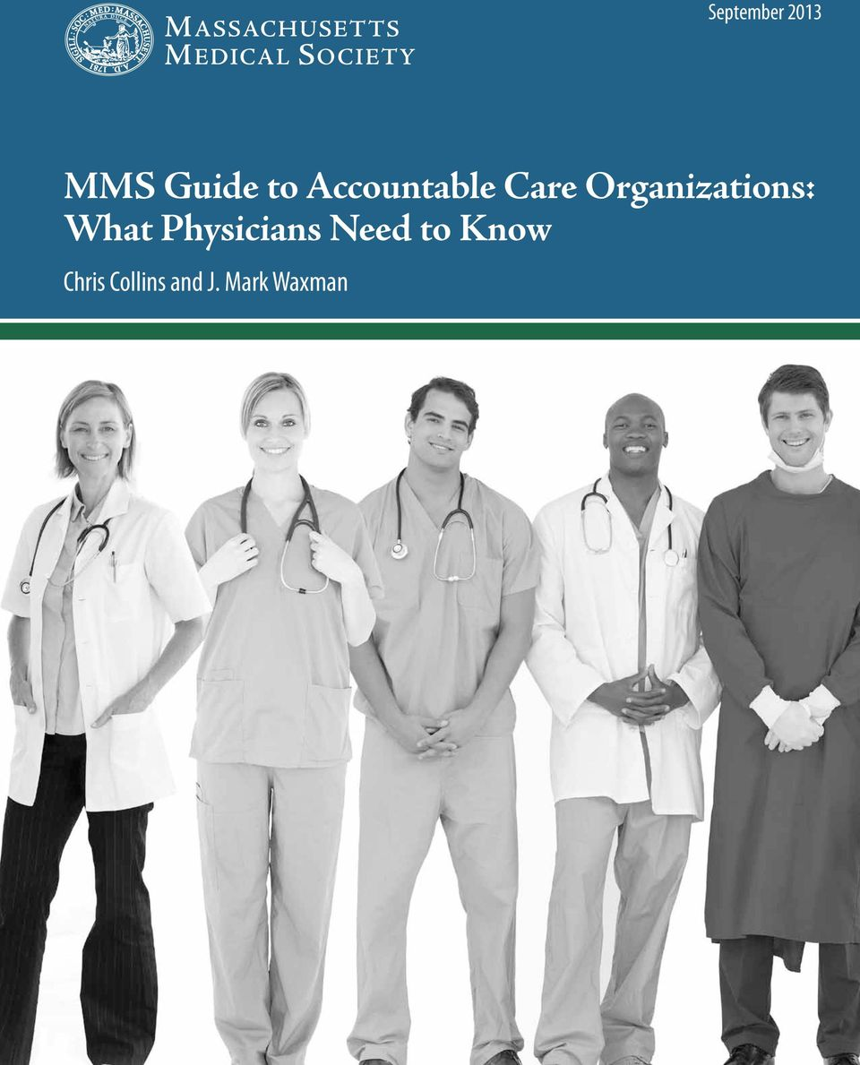 Organizations: What Physicians