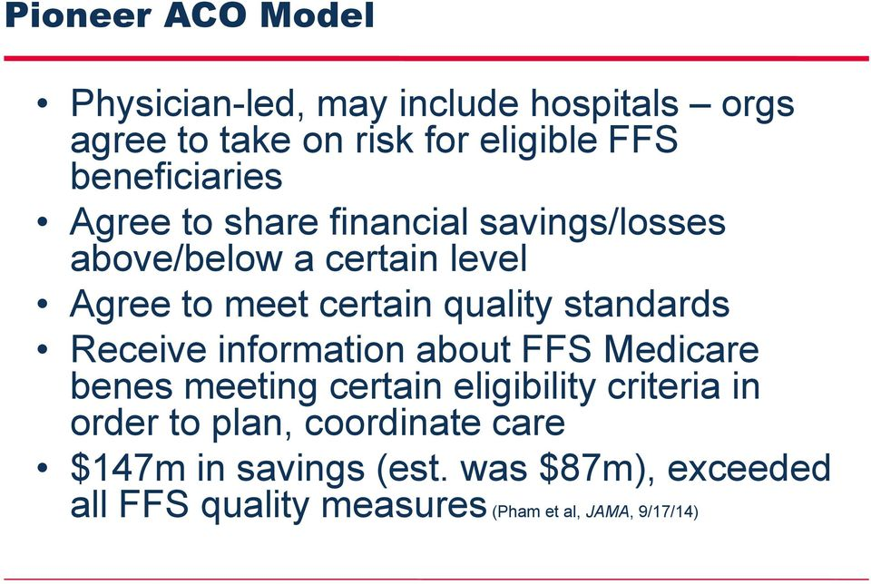 quality standards Receive information about FFS Medicare benes meeting certain eligibility criteria in