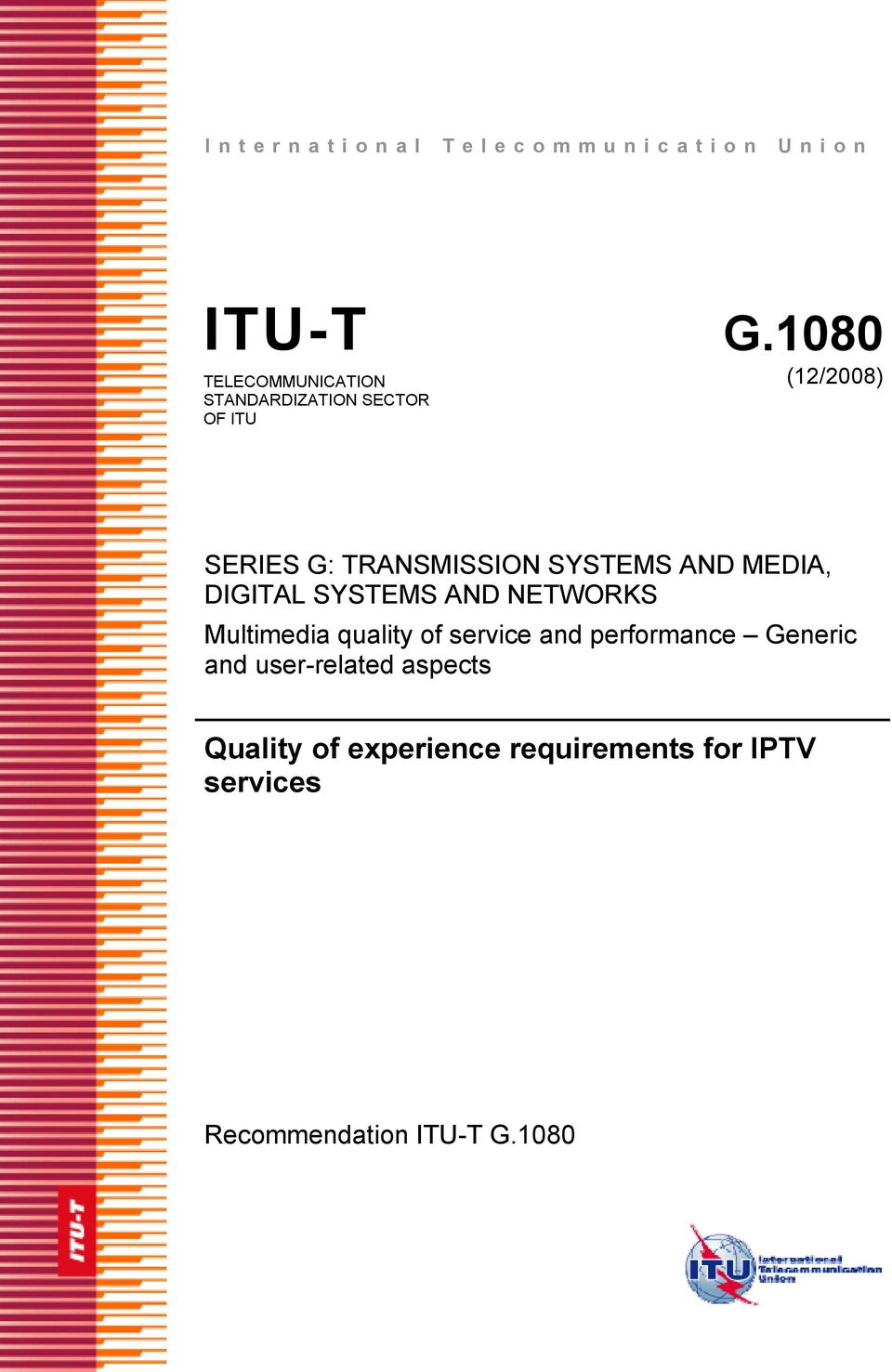 TRANSMISSION SYSTEMS AND MEDIA, DIGITAL SYSTEMS AND NETWORKS Multimedia quality of
