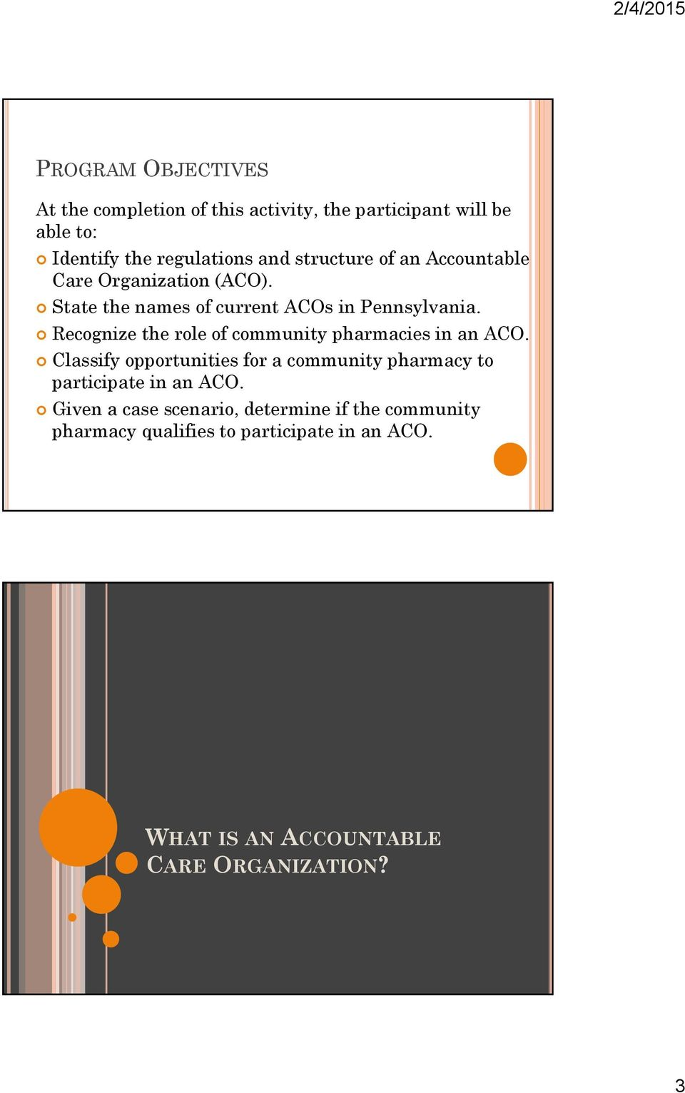 Recognize the role of community pharmacies in an ACO.