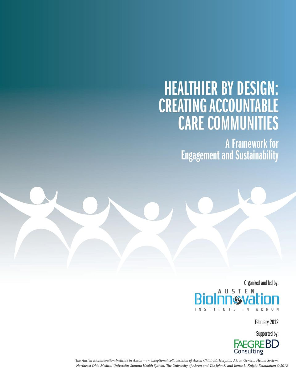 exceptional collaboration of Akron Children s Hospital, Akron General Health System, Northeast Ohio