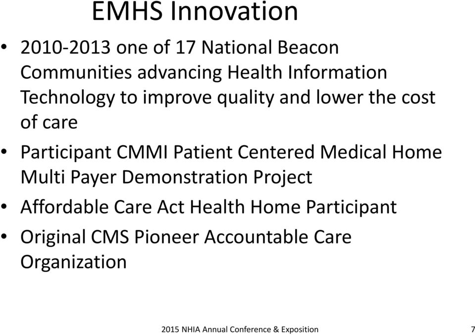 CMMI Patient Centered Medical Home Multi Payer Demonstration Project Affordable