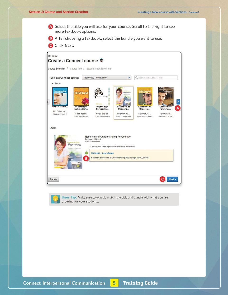 Scroll to the right to see more textbook options. B.