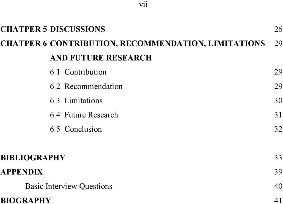 2 Recommendation 29 6.3 Limitations 30 6.4 Future Research 31 6.