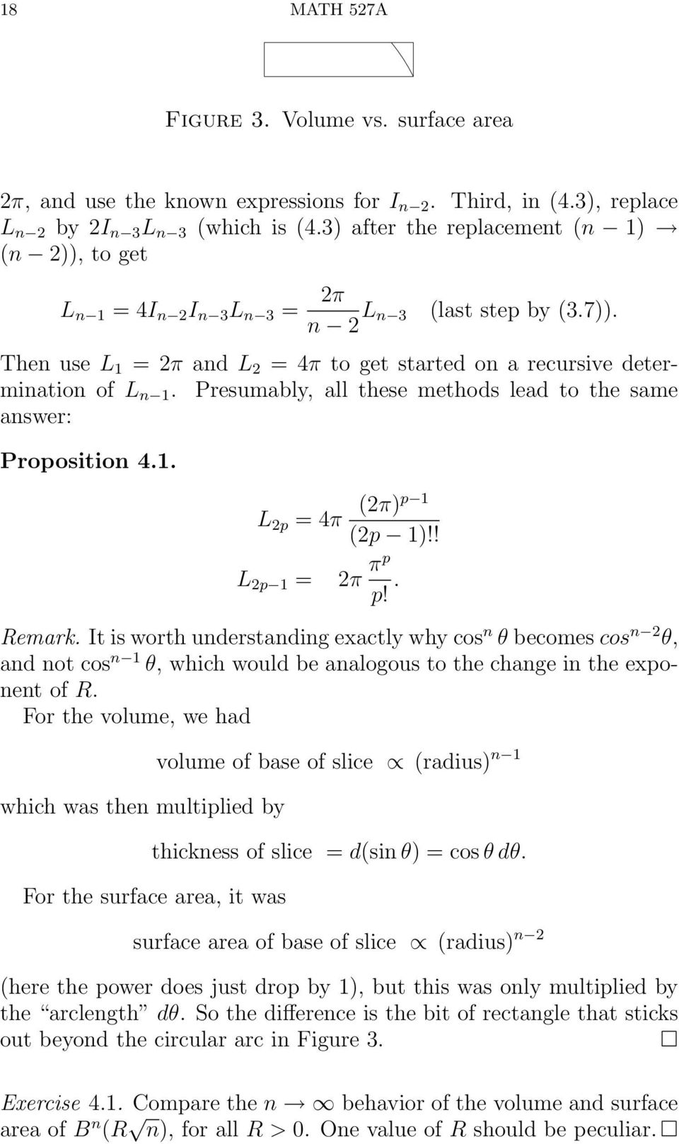 Presumably, all these methods lead to the same aswer: Propositio 4.. L p = 4π (π)p (p )!! L p = π πp p!. Remark.