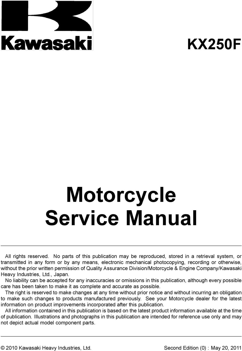 written permission of Quality Assurance Division/Motorcycle & Engine Company/Kawasaki Heavy Industries, Ltd., Japan.