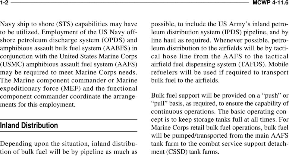 system (AAFS) may be required to meet Marine Corps needs.