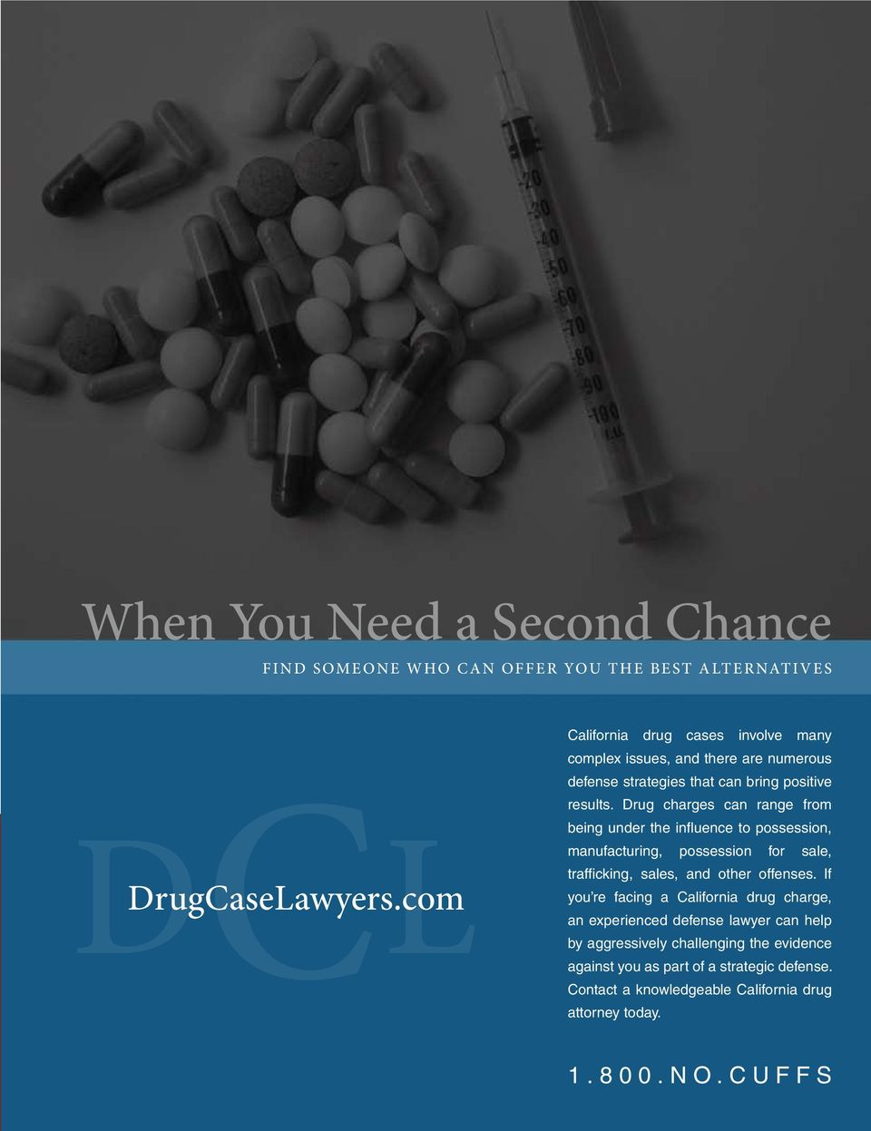 Drug charges can range from being under the influence to possession, manufacturing, possession for sale, trafficking, sales, and other offenses.