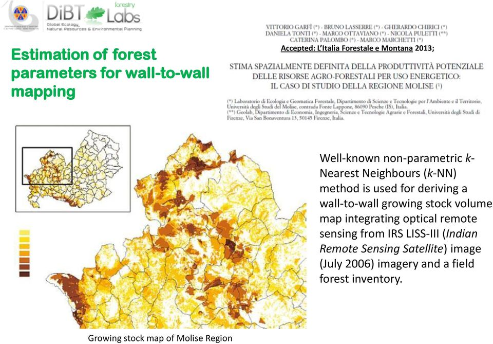 wall-to-wall growing stock volume map integrating optical remote sensing from IRS LISS-III (Indian