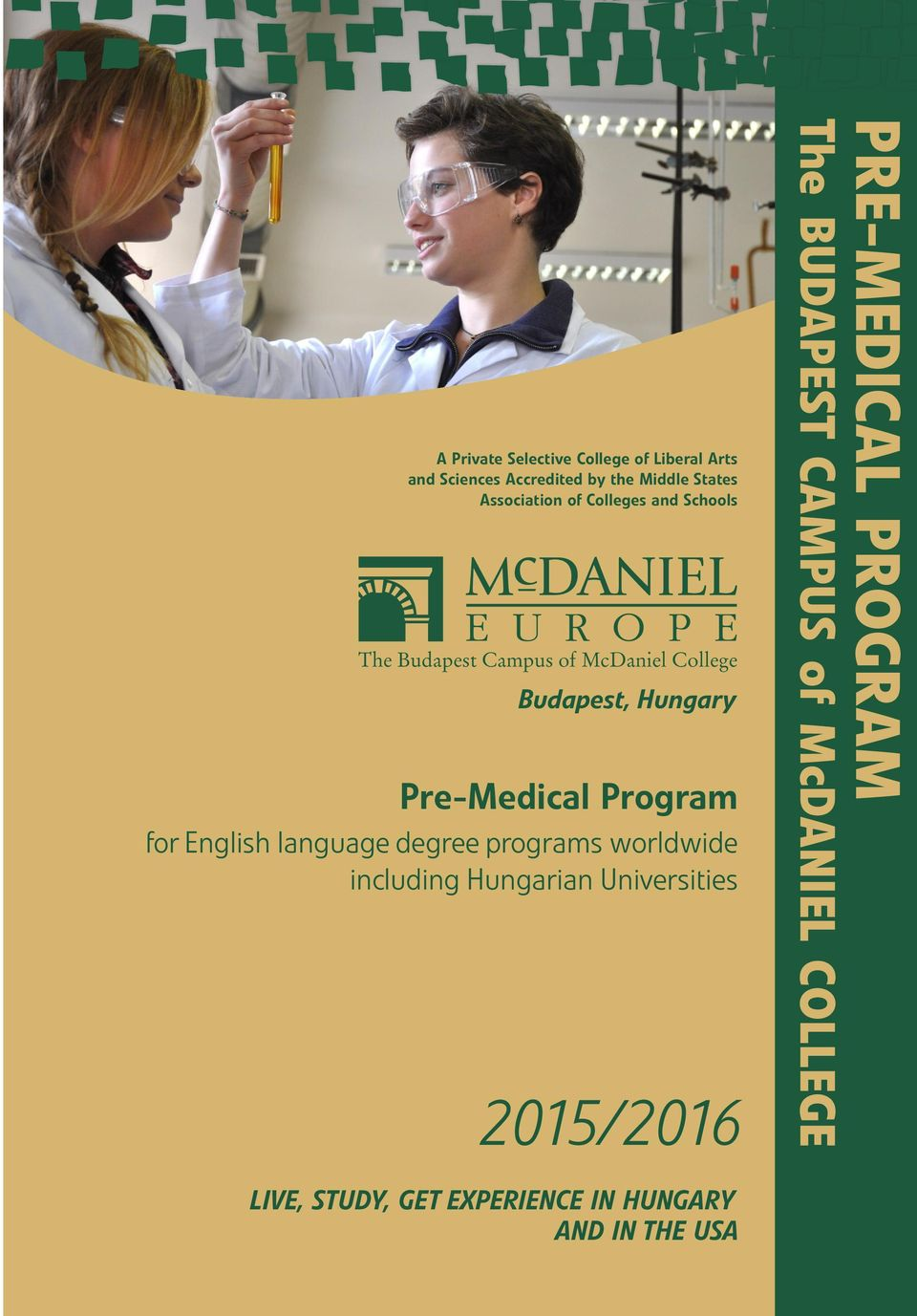 for English language degree programs worldwide including Hungarian Universities 2015/2016 PRE-MEDICAL