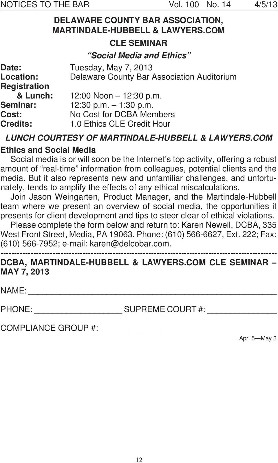 0 Ethics CLE Credit Hour LUNCH COURTESY OF MARTINDALE-HUBBELL & LAWYERS.
