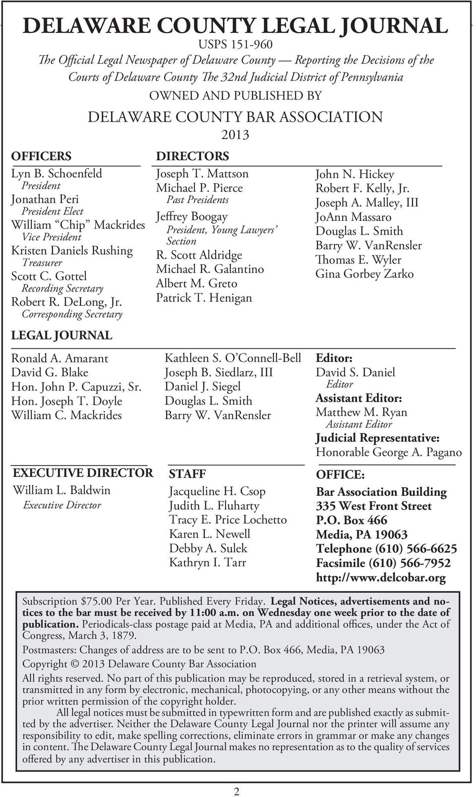 Pennsylvania OWNED AND PUBLISHED BY DELAWARE COUNTY BAR ASSOCIATION 2013 OFFICERS Lyn B.