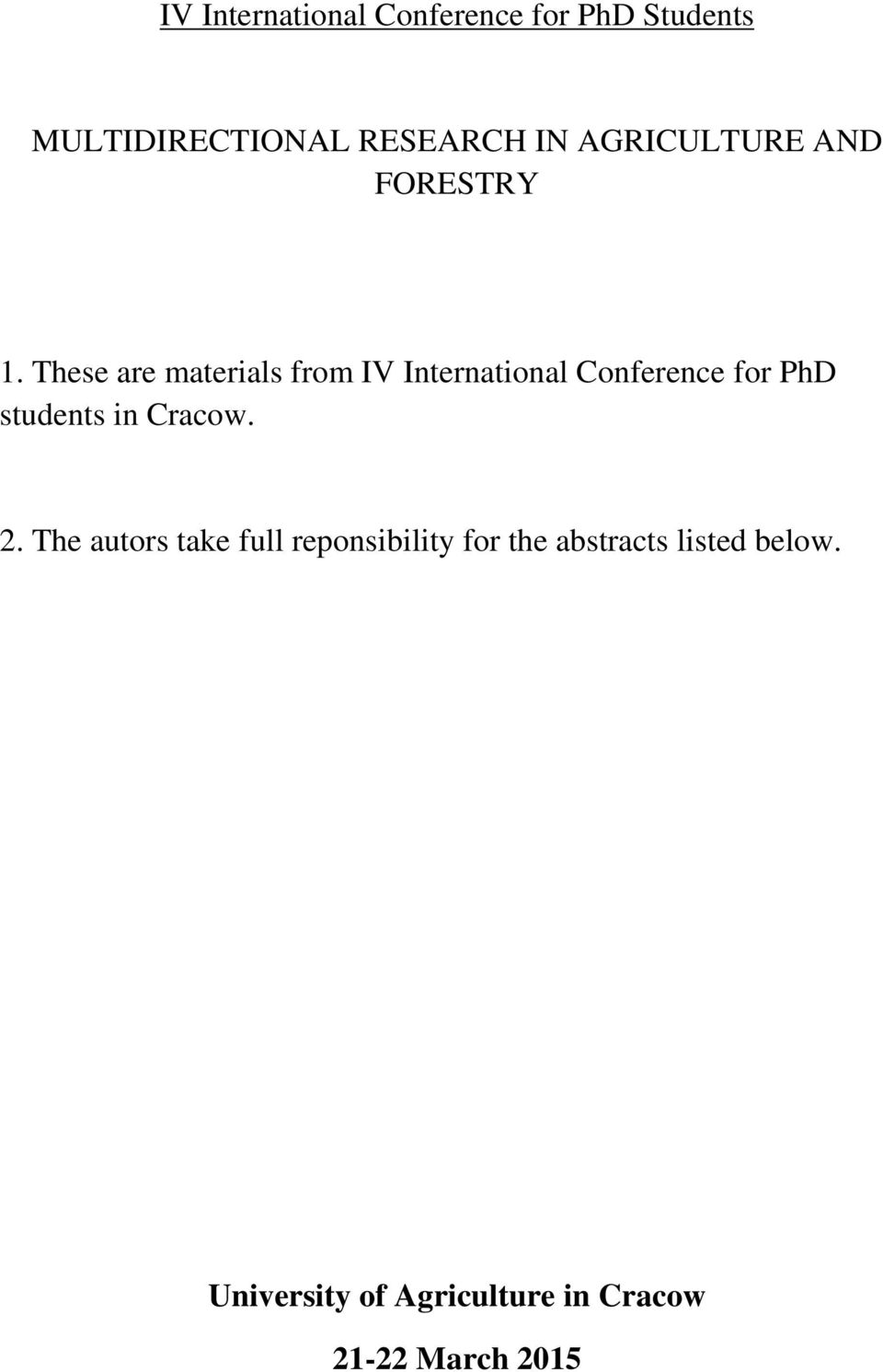 These are materials from IV International Conference for PhD students in