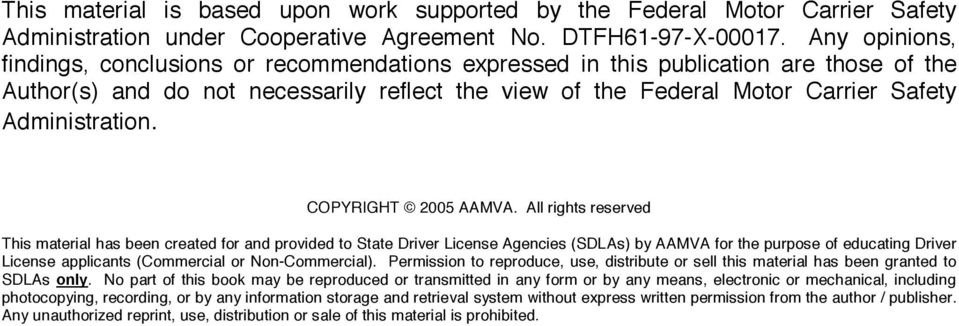 Administration. COPYRIGHT 2005 AAMVA.