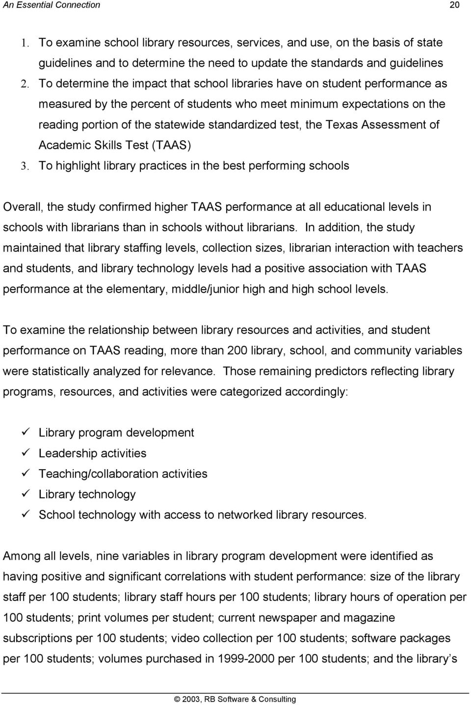 test, the Texas Assessment of Academic Skills Test (TAAS) 3.