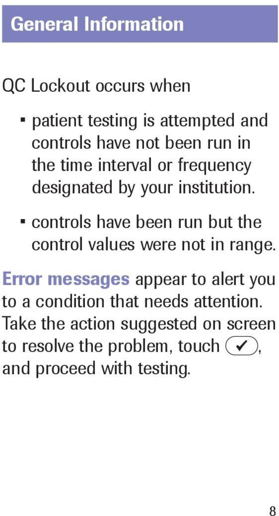 controls have been run but the control values were not in range.