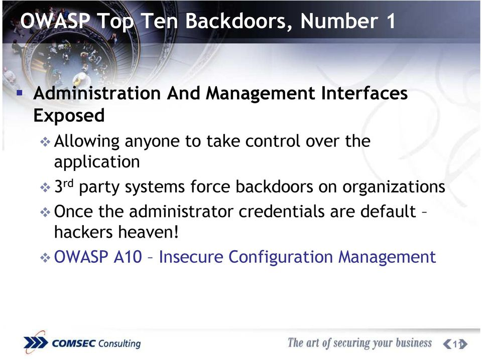 systems force backdoors on organizations Once the administrator