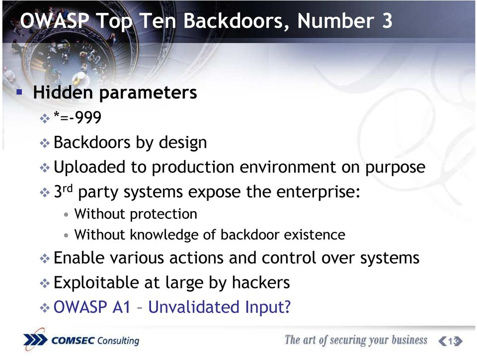enterprise: Without protection Without knowledge of backdoor existence Enable