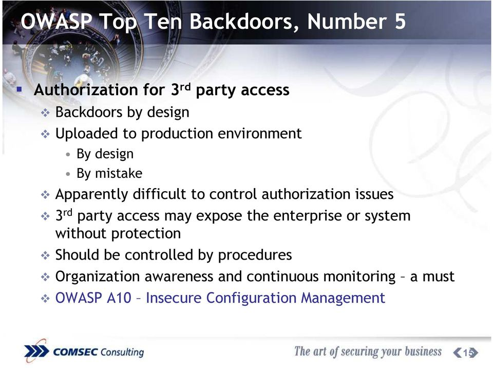 party access may expose the enterprise or system without protection Should be controlled by procedures