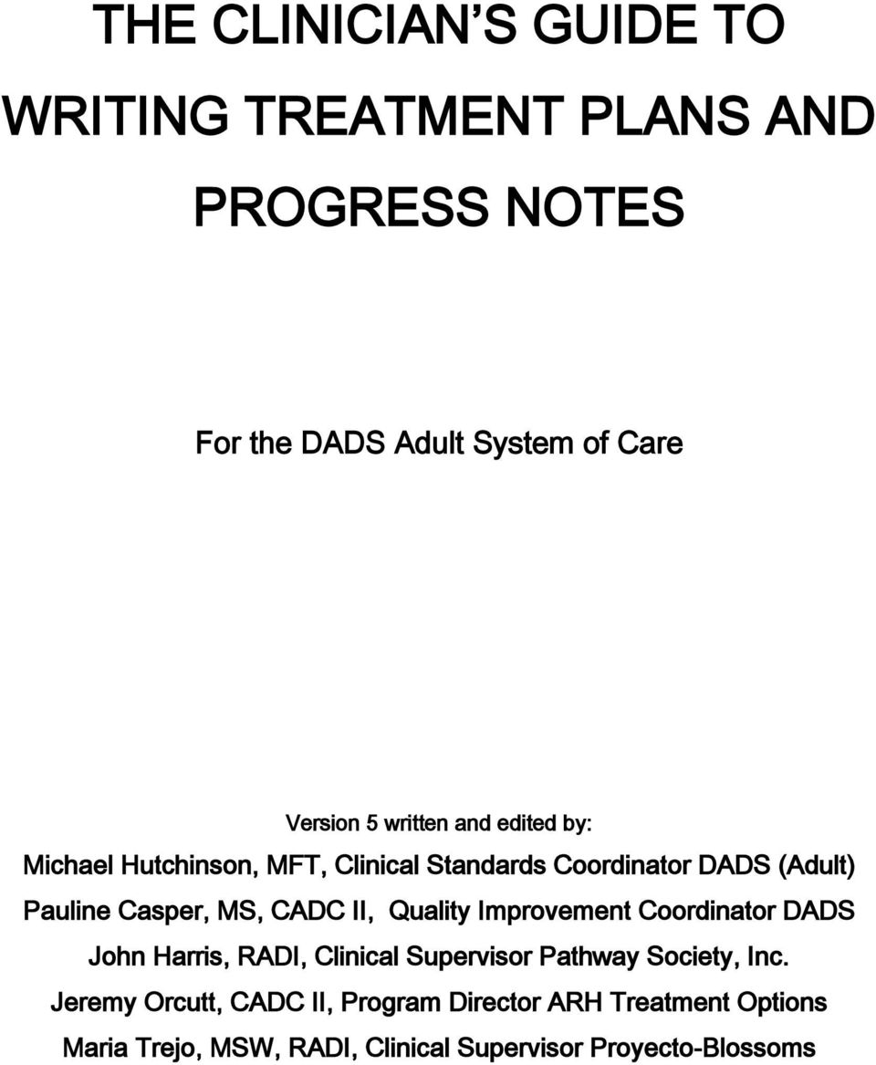 CADC II, Quality Improvement Coordinator DADS John Harris, RADI, Clinical Supervisor Pathway Society, Inc.