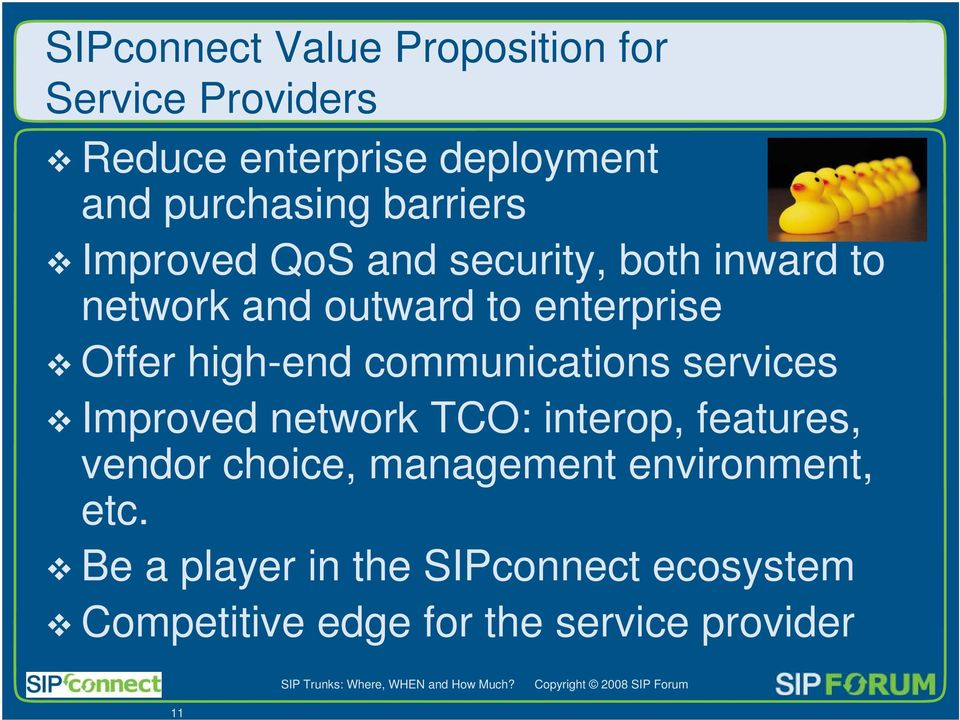 Offer high-end communications services Improved network TCO: interop, features, vendor choice,