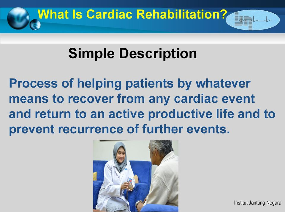 whatever means to recover from any cardiac event and