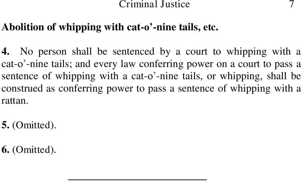 conferring power on a court to pass a sentence of whipping with a cat-o -nine tails, or
