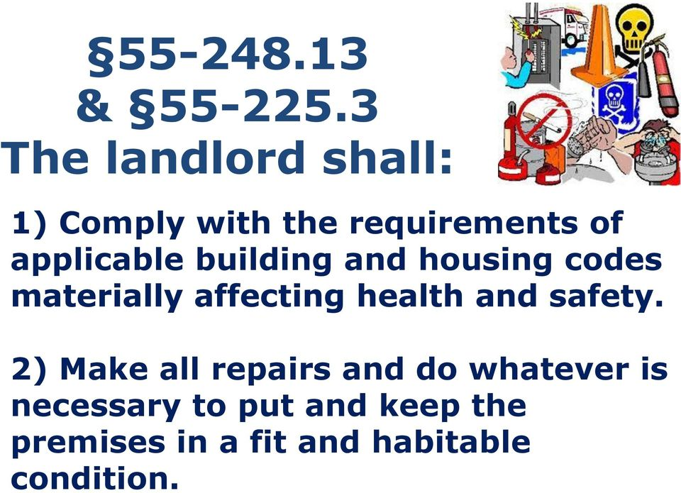 applicable building and housing codes materially affecting health