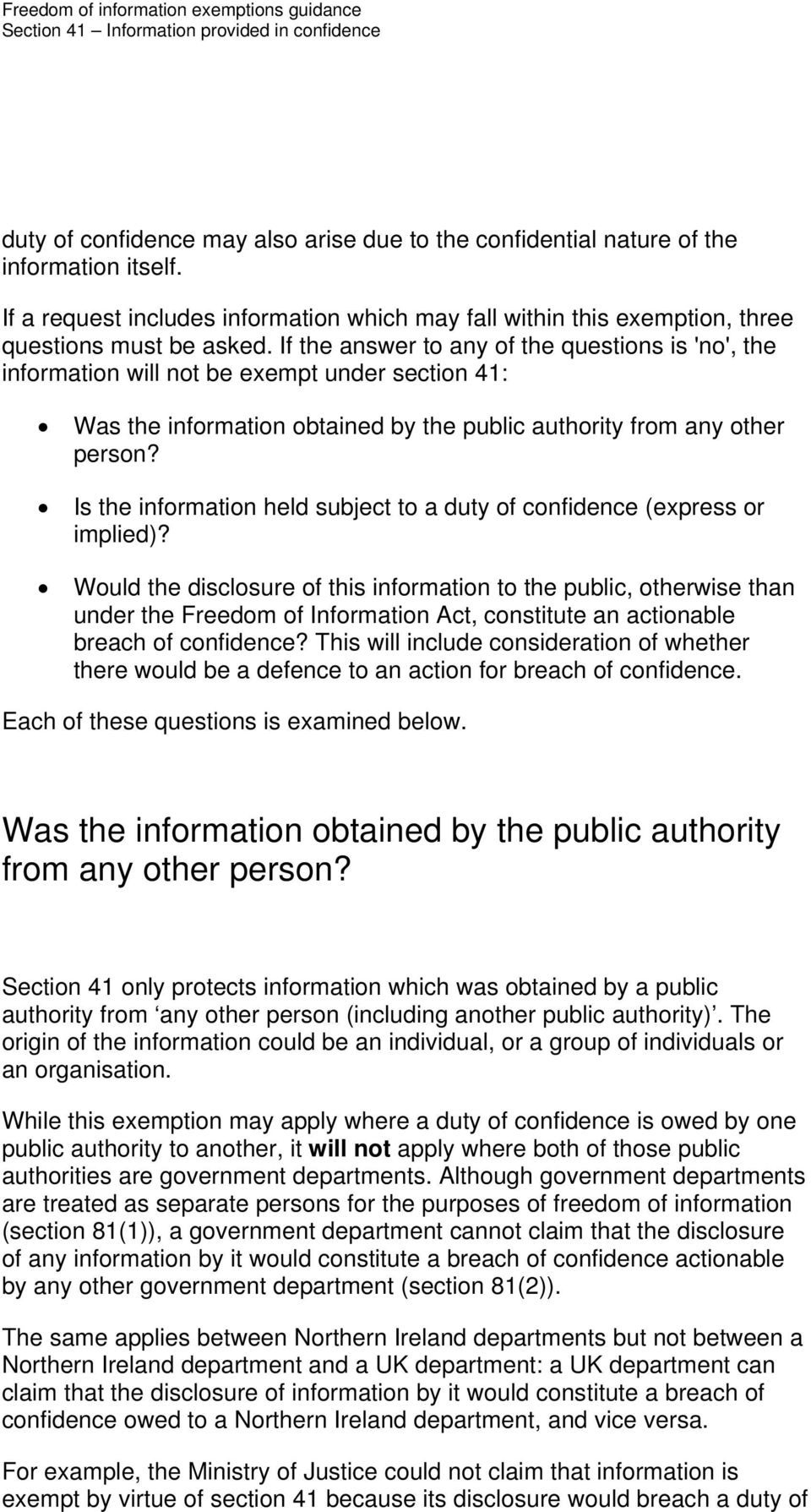 Is the information held subject to a duty of confidence (express or implied)?