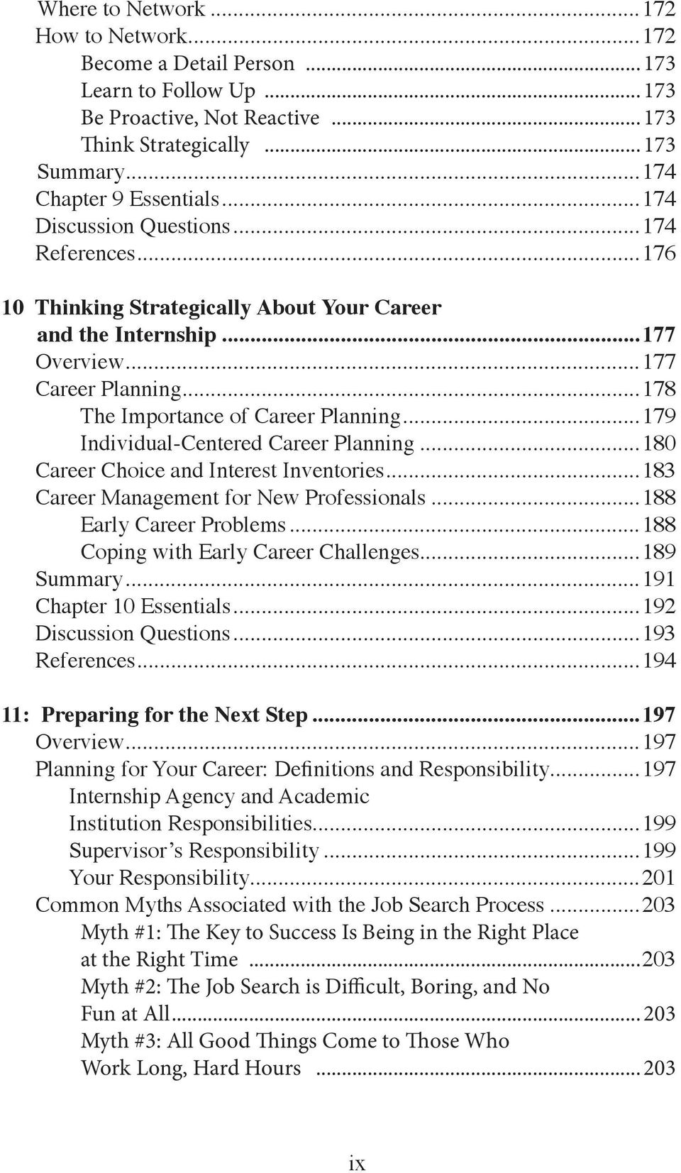 ..179 Individual-Centered Career Planning...180 Career Choice and Interest Inventories...183 Career Management for New Professionals...188 Early Career Problems.