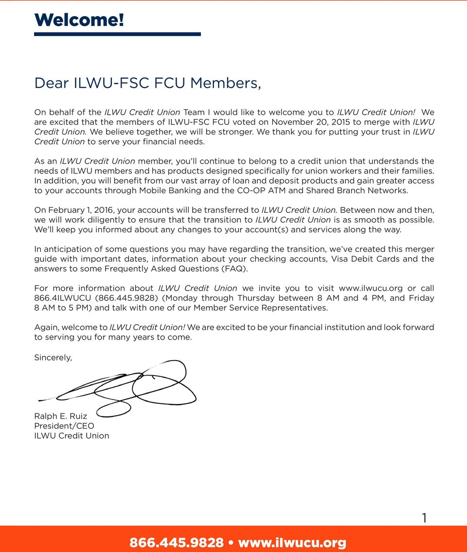 We thank you for putting your trust in ILWU Credit Union to serve your financial needs.