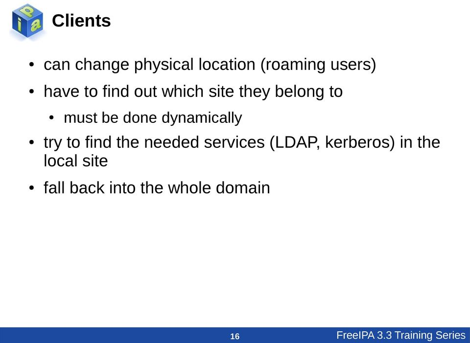 try to find the needed services (LDAP, kerberos) in the local
