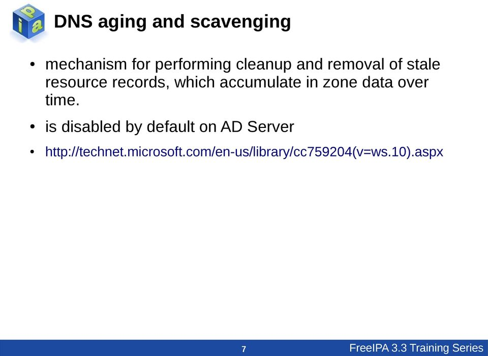 over time. is disabled by default on AD Server http://technet.