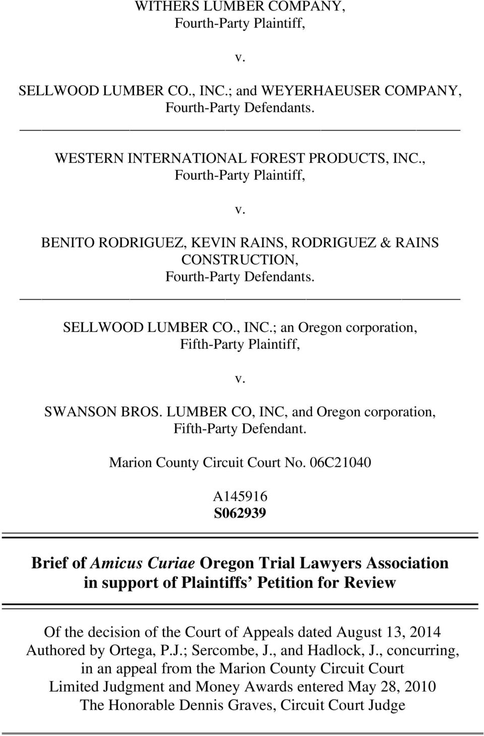 06C21040 A145916 S062939 Brief of Amicus Curiae Oregon Trial Lawyers Association in support of Plaintiffs Petition for Review Of the decision of the Court of Appeals dated August 13, 2014 Authored by