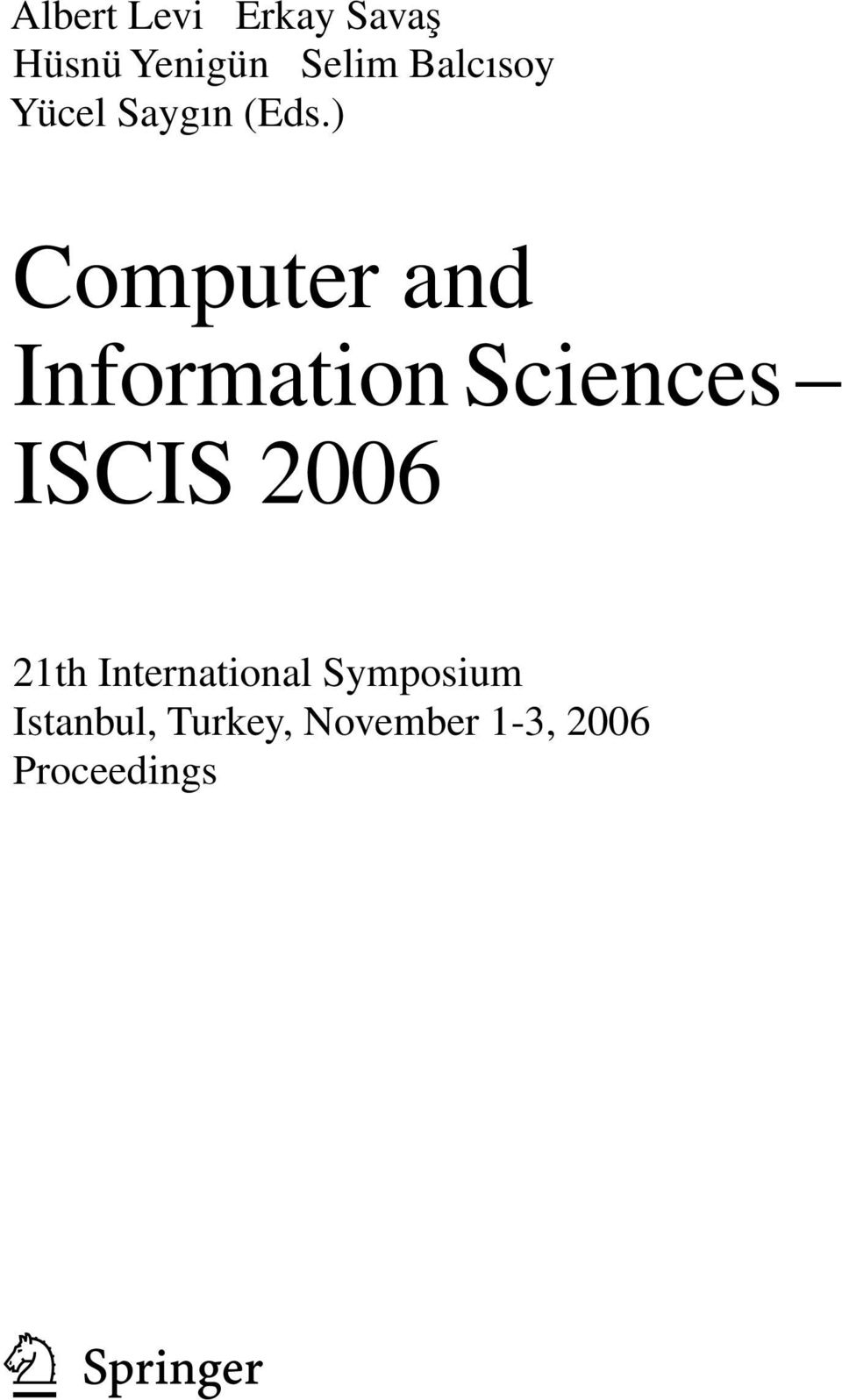 ) Computer and Information Sciences ISCIS 2006