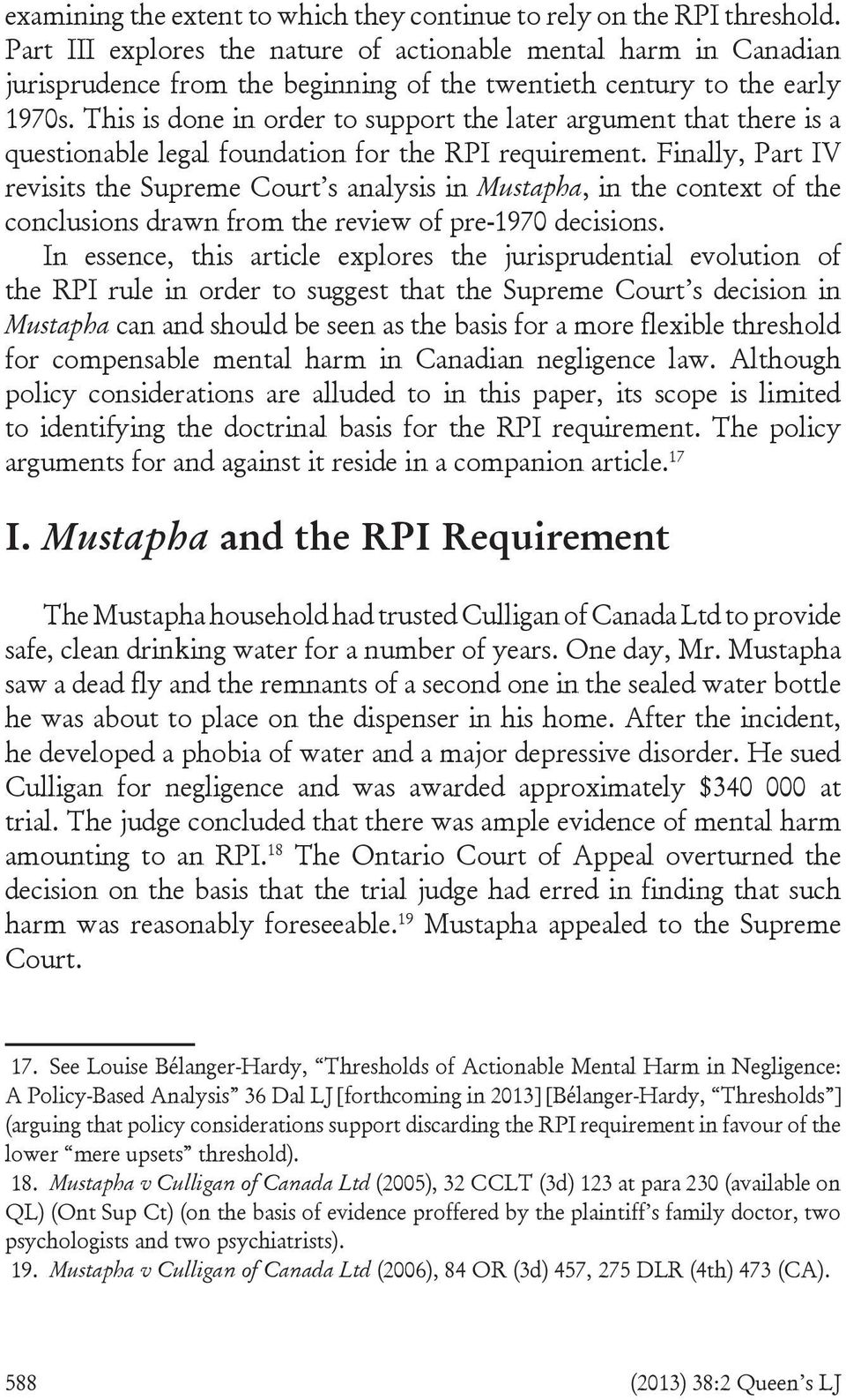 This is done in order to support the later argument that there is a questionable legal foundation for the RPI requirement.