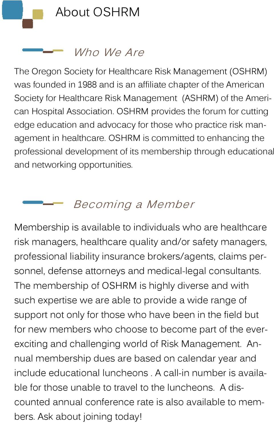 OSHRM is committed to enhancing the professional development of its membership through educational and networking opportunities.