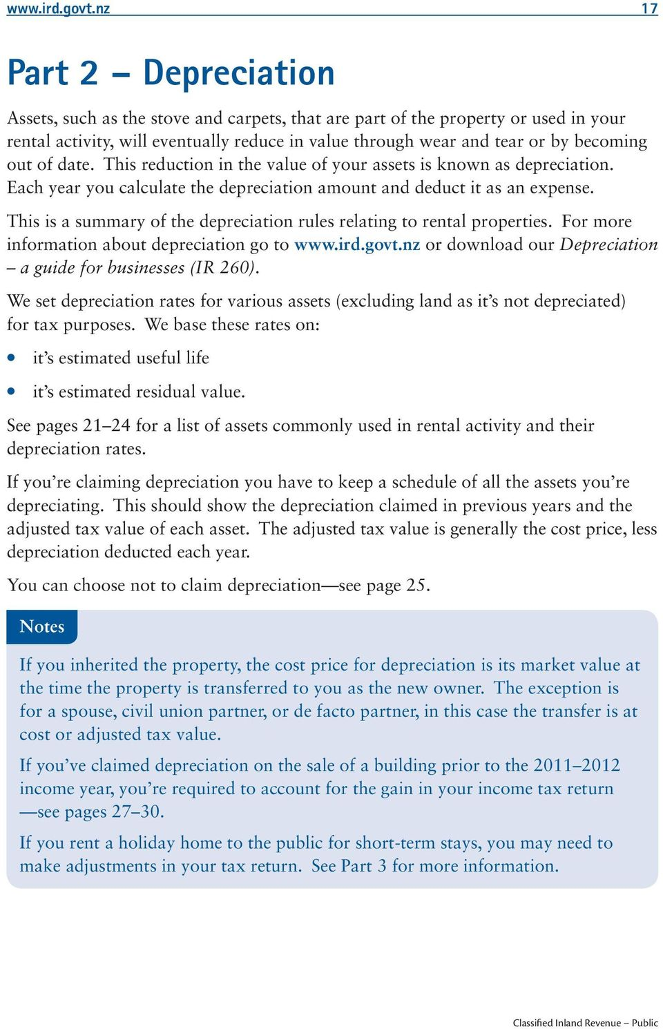 out of date. This reduction in the value of your assets is known as depreciation. Each year you calculate the depreciation amount and deduct it as an expense.