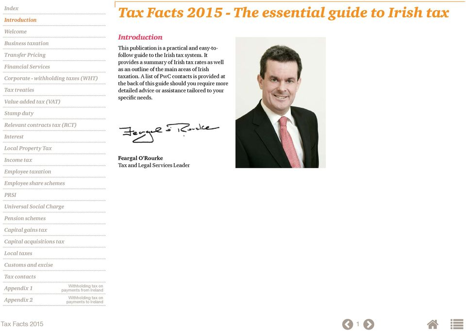 It provides a summary of Irish tax rates as well as an outline of the main areas of Irish taxation.