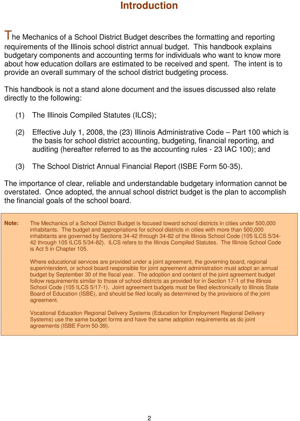 The intent is to provide an overall summary of the school district budgeting process.