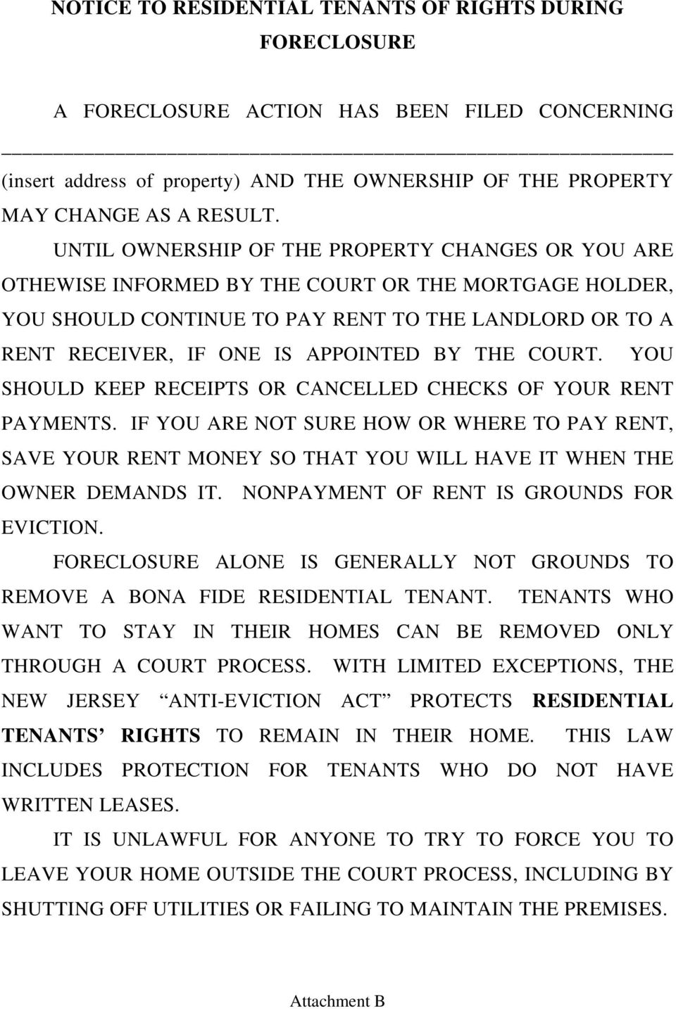 THE COURT. YOU SHOULD KEEP RECEIPTS OR CANCELLED CHECKS OF YOUR RENT PAYMENTS. IF YOU ARE NOT SURE HOW OR WHERE TO PAY RENT, SAVE YOUR RENT MONEY SO THAT YOU WILL HAVE IT WHEN THE OWNER DEMANDS IT.