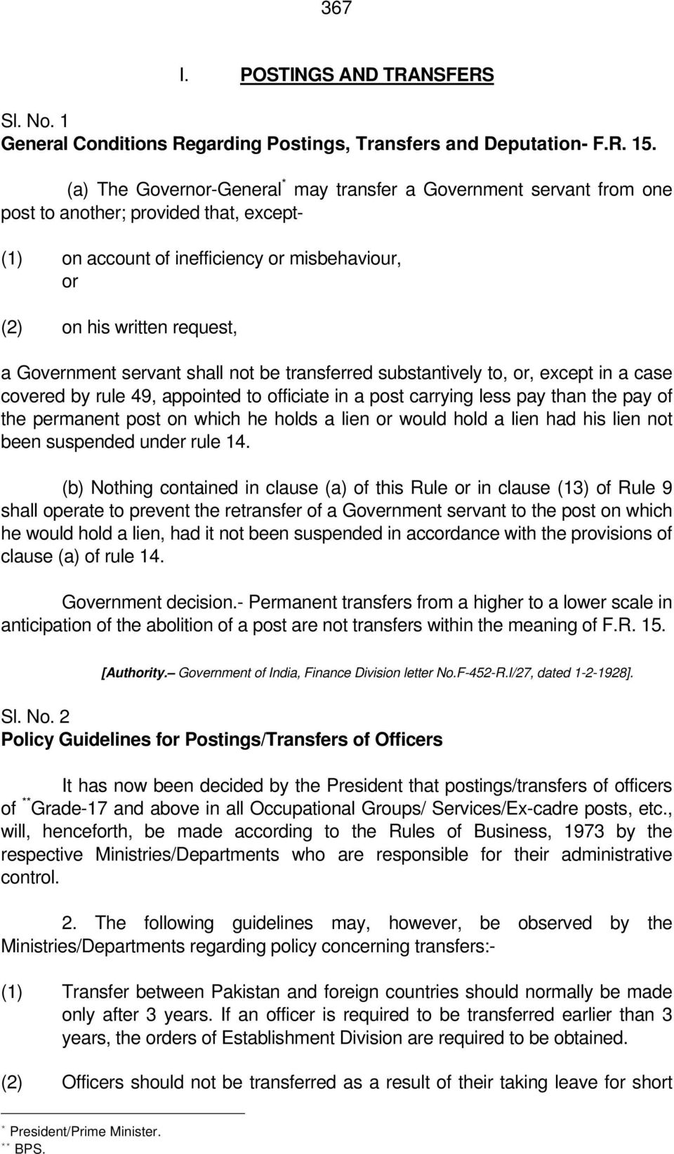 Government servant shall not be transferred substantively to, or, except in a case covered by rule 49, appointed to officiate in a post carrying less pay than the pay of the permanent post on which