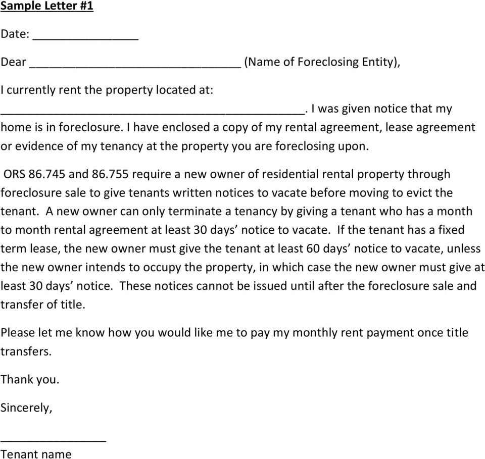 755 require a new owner of residential rental property through foreclosure sale to give tenants written notices to vacate before moving to evict the tenant.